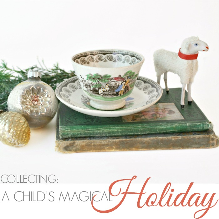 COLLECTING | A CHILD'S MAGICAL HOLIDAY TOYS