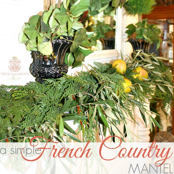 A SIMPLE FRENCH COUNTRY MANTEL