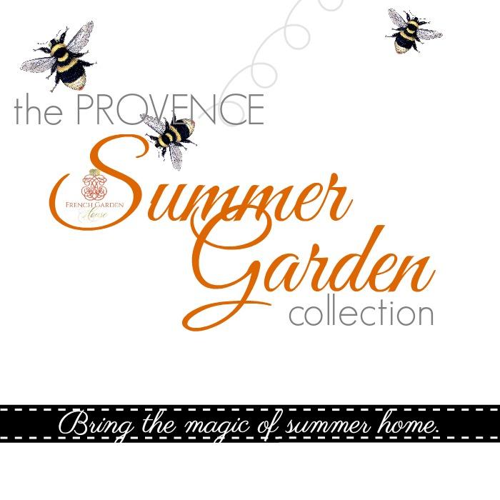 THE PROVENCE SUMMER GARDEN COLLECTION