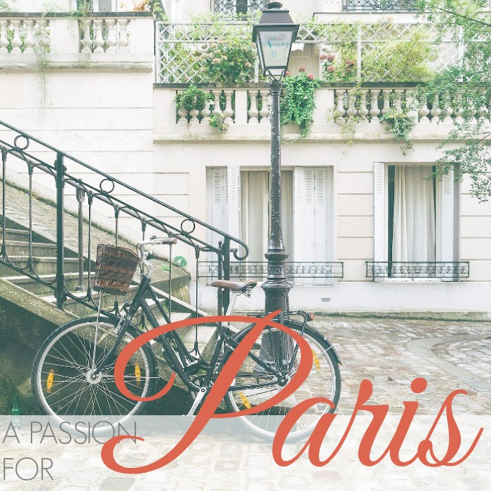 A PASSION FOR PARIS
