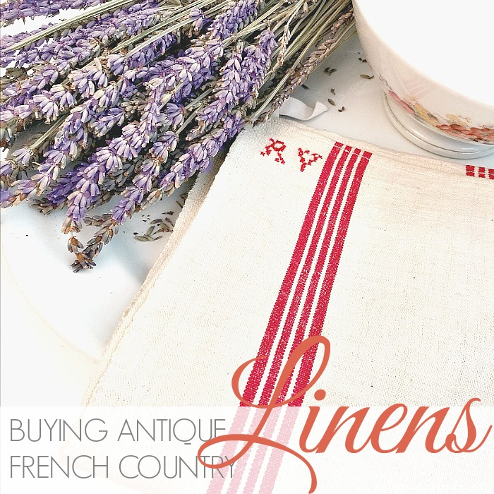 BUYING ANTIQUE FRENCH COUNTRY LINENS