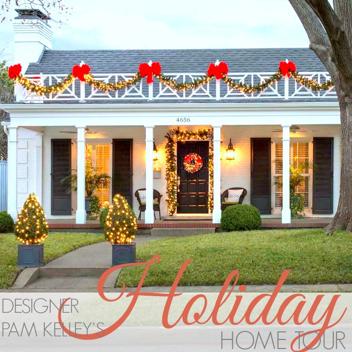 TOUR THE HOLIDAY HOME OF DESIGNER PAM KELLEY