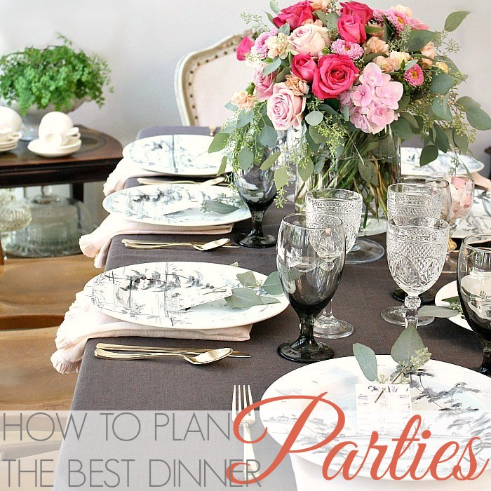 HOW TO PLAN THE BEST DINNER PARTIES