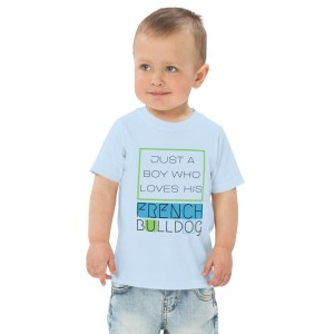 A Boy Who Loves His French Bulldog toddler and kids t-shirt