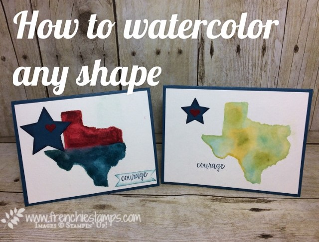 Watercolor Texas shape Map, live on face book, Stampin'Up!, Long Star State.