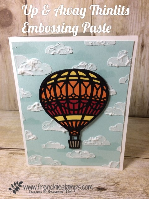 Up and Away with embossing Paste