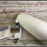 How to fix ink pad if using the wrong color to re-ink, Stampin