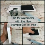 Tip for Watercolor with New Stampin