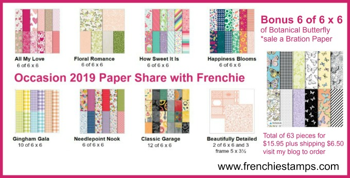 Occasion Paper Share 2019. Get a piece of all Designer paper in the Occasions catalog plus bonus of the Botanical Butterfly. Detail frenchiestamps.com
