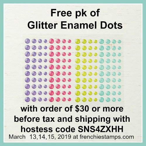Free Glitter Enamels Dots with qualified order at frenchiestamps.com till March 15, 2019