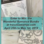 Visit my blog at frenchiestamps.com to enter in the giveaway. I will have a drawing on May 1st 2019 for the Wonderful Romance bundle by Stampin