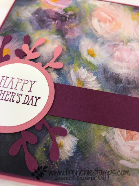 Mother's Day card with Perennial Essence designer paper. The paper will be available starting June 4th in the new Stampin'Up! catalog.