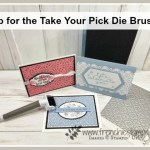Tip to use the Take Your Pick Die Brush with the Stitched Lace Die. All product by Stampin