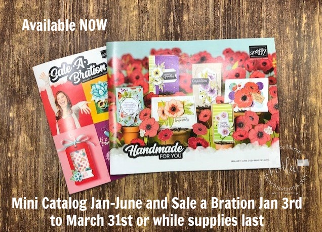 Stampin'Up! mini spring catalog and Sale a Bration available NOW.