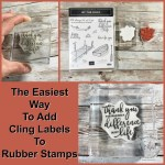 The easiest way to add a cling labels to rubber stamps.