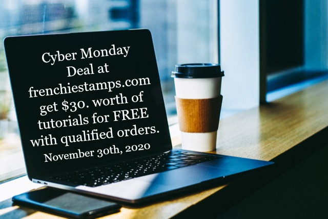 Big Cyber Monday Deal at Frenchie' Stamps.
