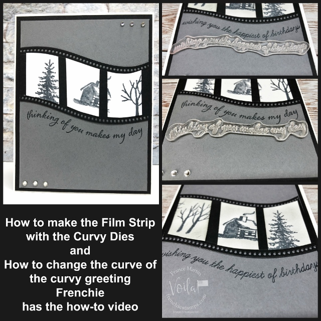 Film Strip with the Curvy Dies and Change the curve of the Quite Curvy greeting.