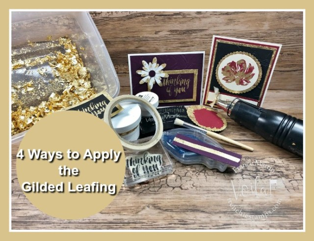 Four way to apply the Gilded Leafing Embellishment