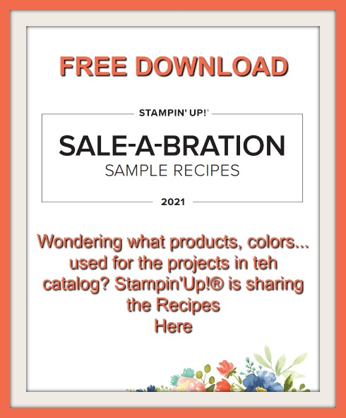 Stampin'Up! 2021 Sale A Bration Catalog All project, sample in the catalog Recipes.