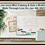 Walk Through of the Jan-June 2021 mini catalog and Sale A bration.