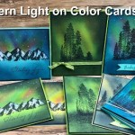 Northern Light On Color Cardstock. Stamp set Campology and Mountain Air.