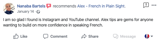 """""""I am so glad I found his Instagram and YouTube channel. Alex tips are gems for anyone wanting to build on more confidence in speaking French."""" - Nanaba Bartels"""