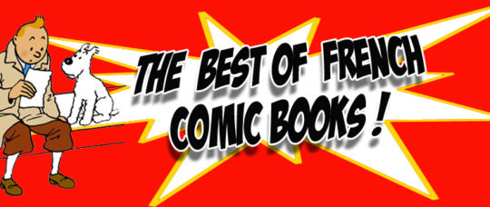 The best of French Comic Books