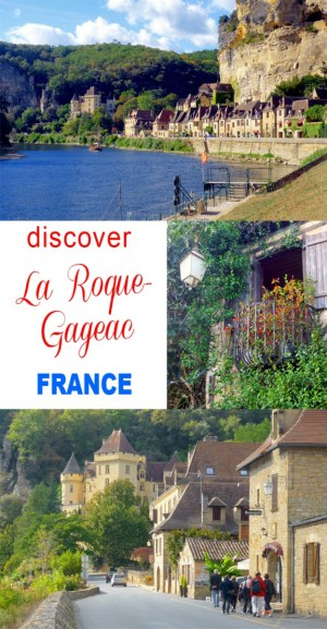 Discover the village of La Roque-Gageac © French Moments