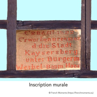 Maison Alsacienne Inscription murale © French Moments