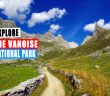 Discover the Vanoise National Park © French Moments