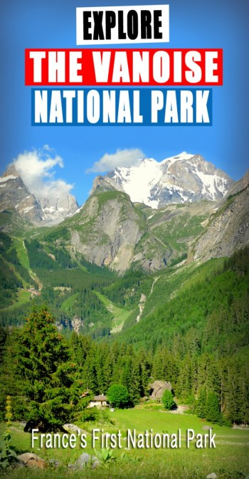 Explore the Vanoise National Park © French Moments