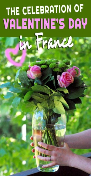 Find out more about Valentine's Day in France © French Moments