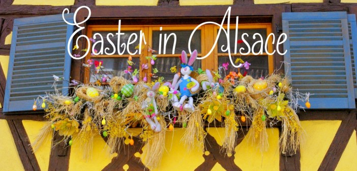 Easter in Alsace © French Moments
