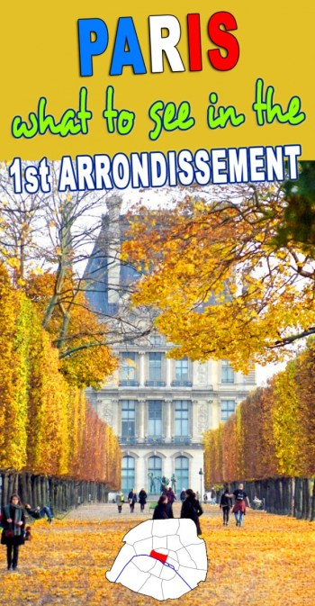 What to see in the First arrondissement of Paris? © French Moments