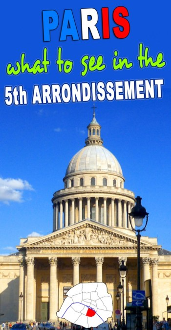 Discover the Fifth Arrondissement of Paris © French Moments