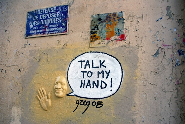 It should be 'Talk to the hand' but in French we say 'Talk to my hand'! © French Moments