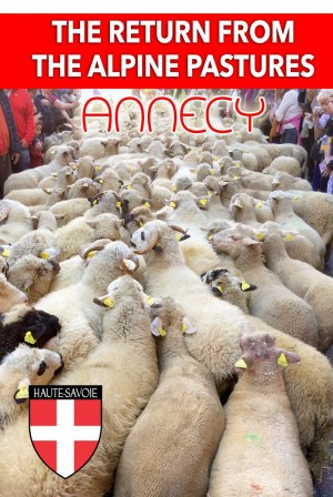 Discover the Festival of the Return from the Alpine Pastures in Annecy © French Moments