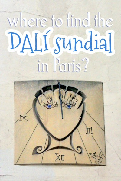 Where to find the Salvador Dali Sundial in Paris © French Moments