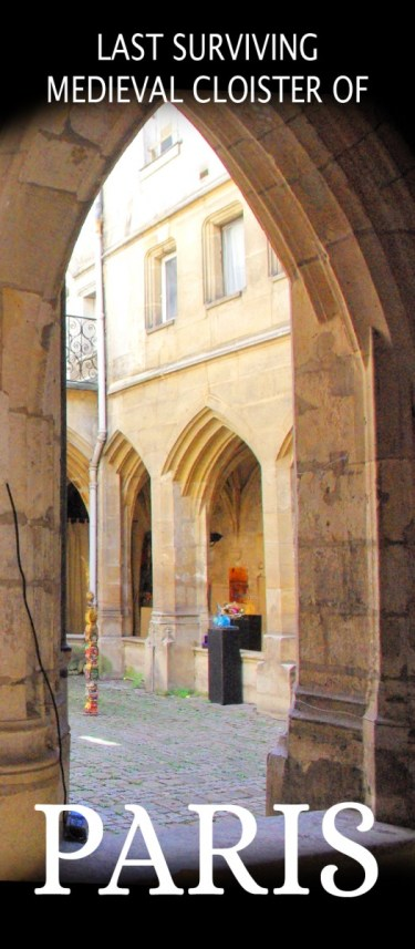 Discover Paris' surviving medieval cloister © French Moments