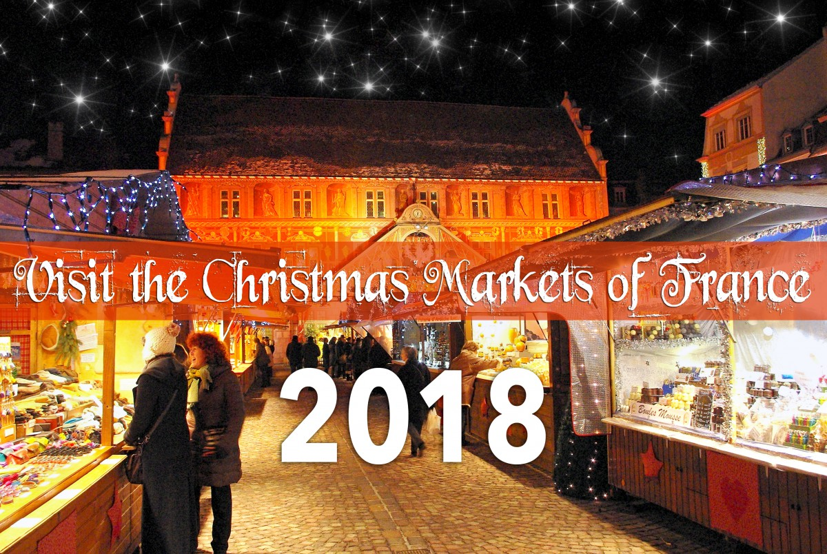 Dates of Christmas Markets in France - French Moments