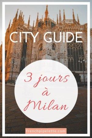 City guide : week-end à Milan