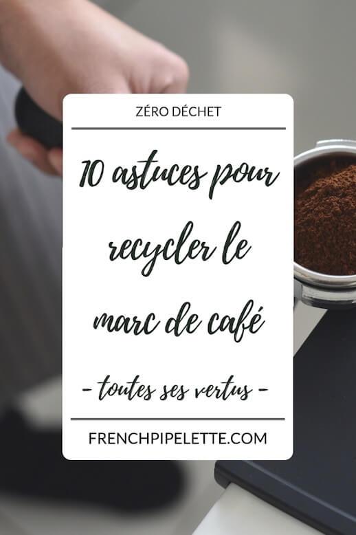 10 astuces pour recycler le marc de café