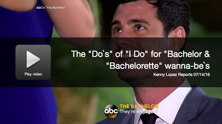 The 'Do's' Of 'I Do' For 'Bachelor' & 'Bachelorette' Wannabes