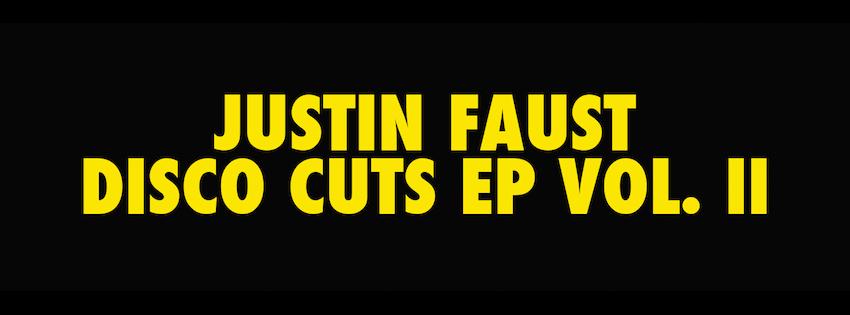 Justin Faust - Disco Cuts EP Vol. 2