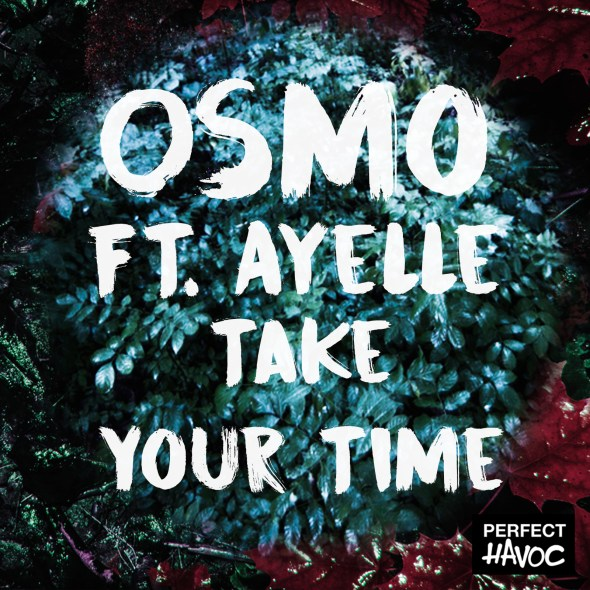 Osmo - Take Your Time (ft. Ayelle) [FrenchShuffle.com Premiere]