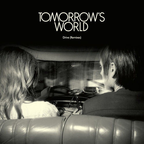 Tomorrow's World - Drive (Axel Le Baron Remix)
