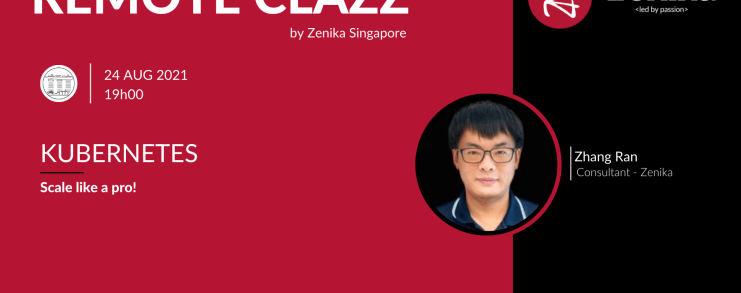 Kubernetes RemoteClazz By Zenika Singapore with Zhang Ran