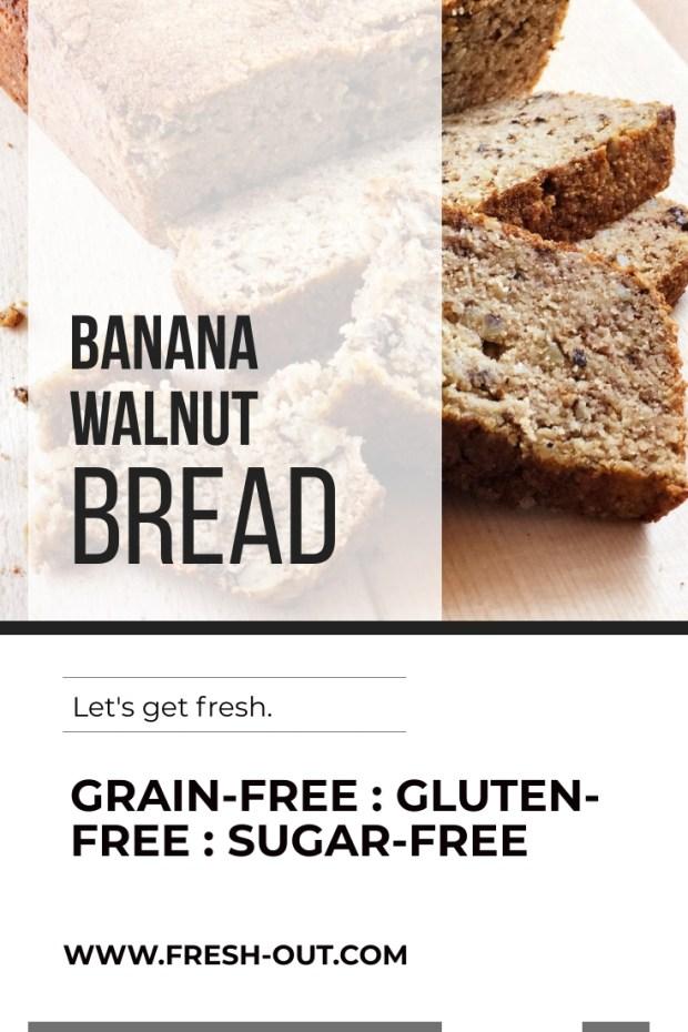 GRAIN-FREE BANANA WALNUT BREAD. SUGAR-FREE & GLUTEN-FREE.