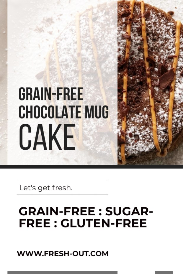 GRAIN-FREE CHOCOLATE MUG CAKE