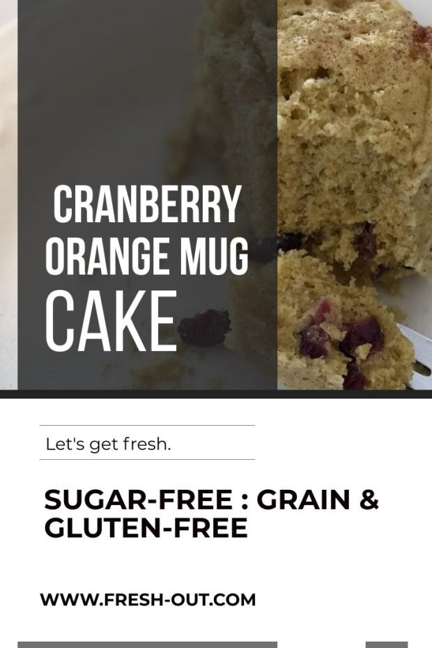 GRAIN-FREE ORANGE CRANBERRY MUG CAKE